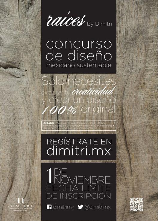 Concurso de Diseño Mexicano Sustentable / Raíces, Cortesía de Dimitri