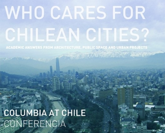 Se acerca Columbia at Chile: Who Cares for Chilean Cities? este sábado