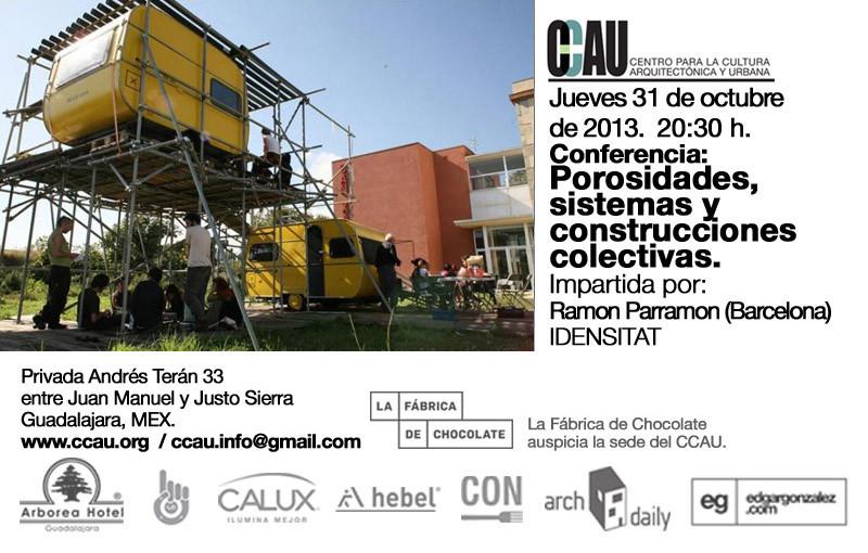 Conferencia CCAU / Porosidades, sistemas y construcciones colectivas de Ramon Parramon, Cortesía de CCAU
