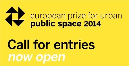 Call for Entries: 2014 European Prize for Urban Public Space