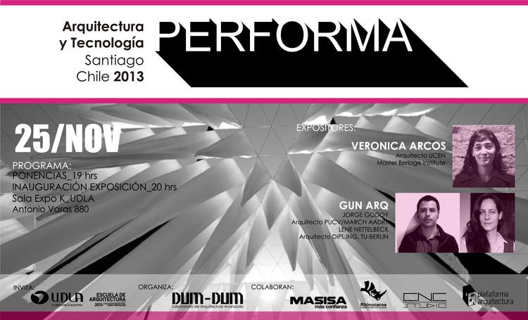 Charlas Arquitectura y Tecnología: PERFORMA 2013, GUN ARQ + Verónica Arcos, Cortesía de Dum - Dum Lab