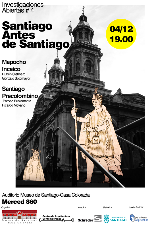 Investigaciones Abiertas 4: Santiago antes de Santiago, Courtesy of CAC