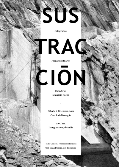 Sustracción: Una exploración de la Arquitectura de la extracción, exposición en la Casa Luis Barragán