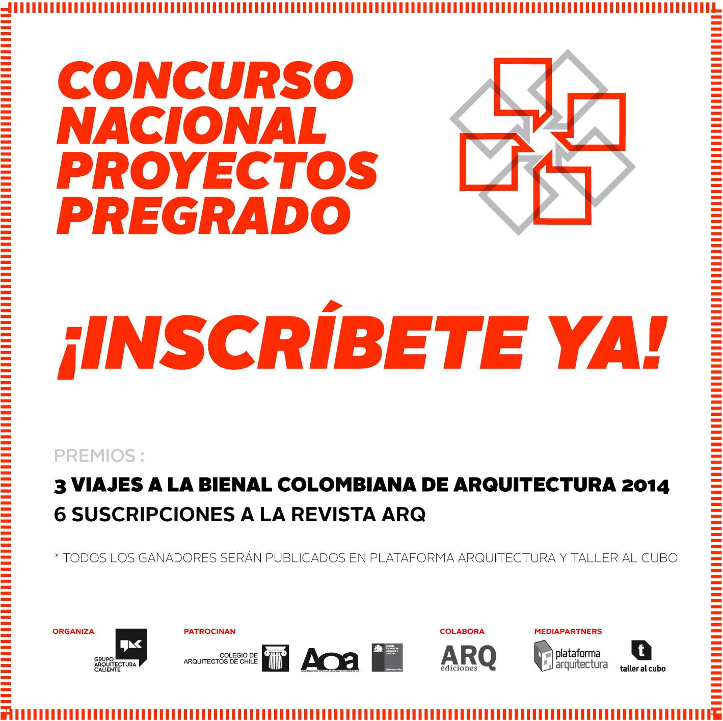Inscripciones abiertas para el Concurso Nacional de Proyectos de Pregrado / Chile, Courtesy of Grupo Arquitectura Caliente