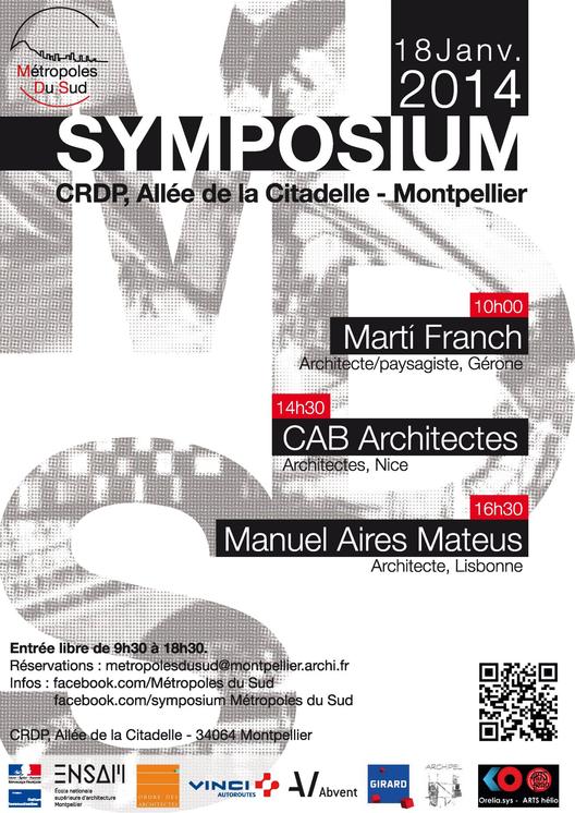 SIMPOSIO: Metrópolis del Sur, con Aires Mateus, CAB Architectes y Marti Franch / Montpellier, Courtesy of ENSAM
