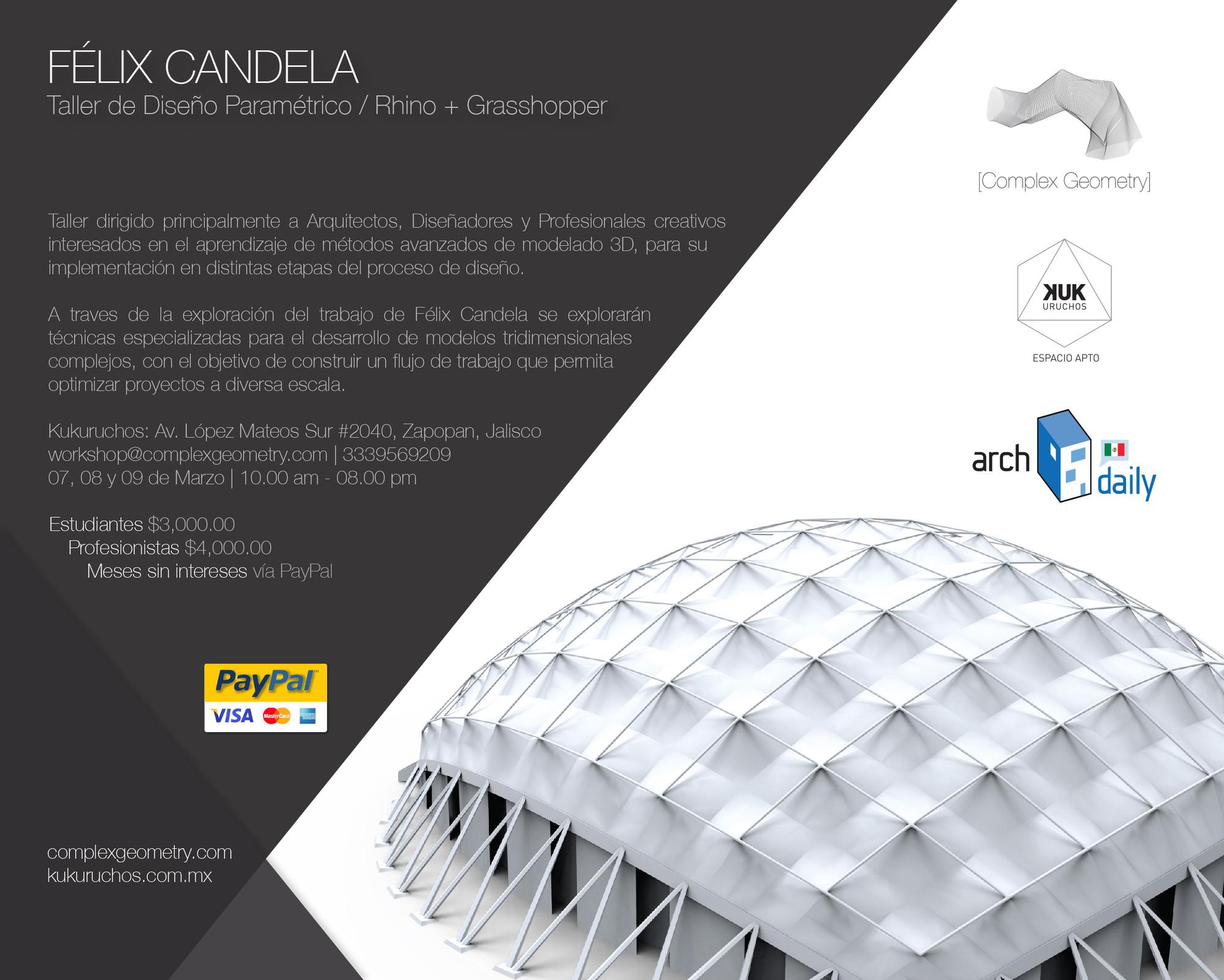 Taller de Arquitectura Paramétrica Félix Candela / Complex Geometry [¡Sorteamos un cupo!], Cortesía Complex Geometry