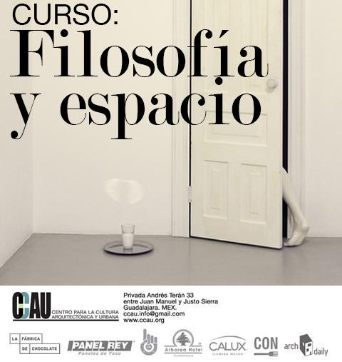 Curso: Filosofía y espacio / CCAU Guadalajara
