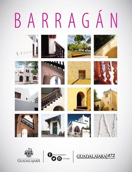 """""""De Paseo con Barragán"""" / Homenaje a Barragán en Guadalajara"""