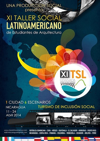 XI Taller Social Latinoamericano de estudiantes de Arquitectura TSL / Nicaragua