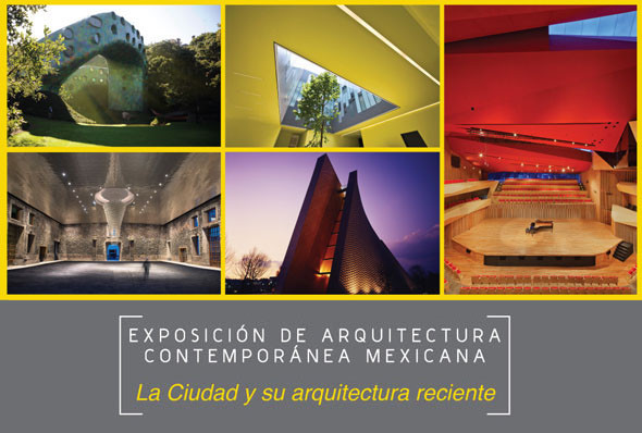 Exposici n de arquitectura contempor nea mexicana en la for Arquitectura mexicana contemporanea