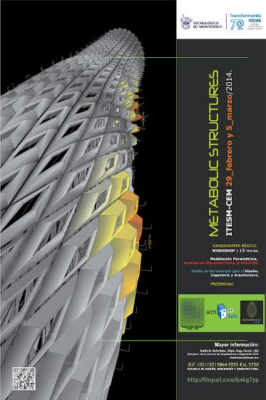 Metabolic Structures Workshop: Rhinoceros + Grasshopper & plug-ins / Tecnológico de Monterrey Estado de México [¡Sorteamos un cupo!]