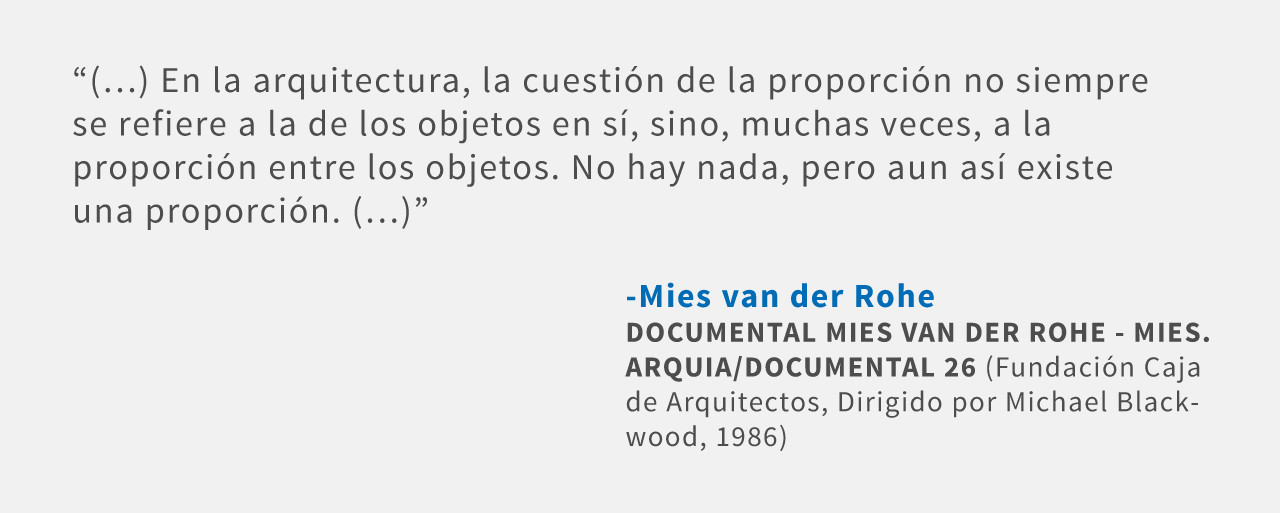 Frases: Mies van der Rohe