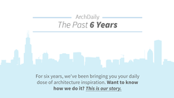 Infographic: ArchDaily, The Past 6 Years