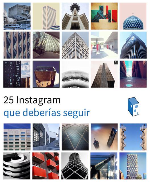 25 Cuentas en Instagram que Deberías Seguir (Parte 2)