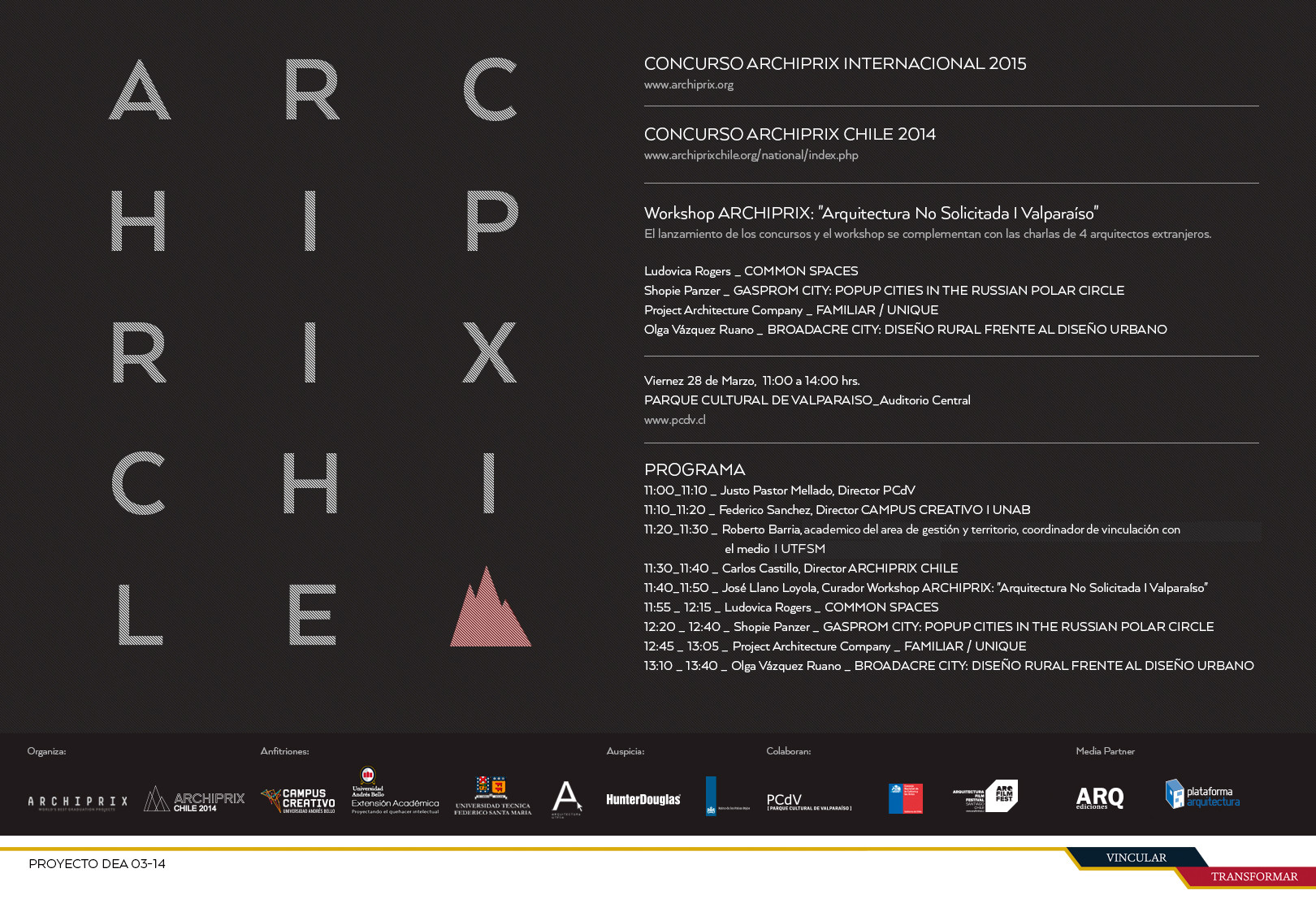 Lanzamiento Archiprix Chile 2014 y Archiprix Internacional 2015 Madrid , Courtesy of Archiprix
