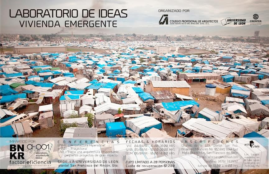 Laboratorio de Ideas: Vivienda Emergente / BNKR + A-001 + LABMx + Factor Eficiencia