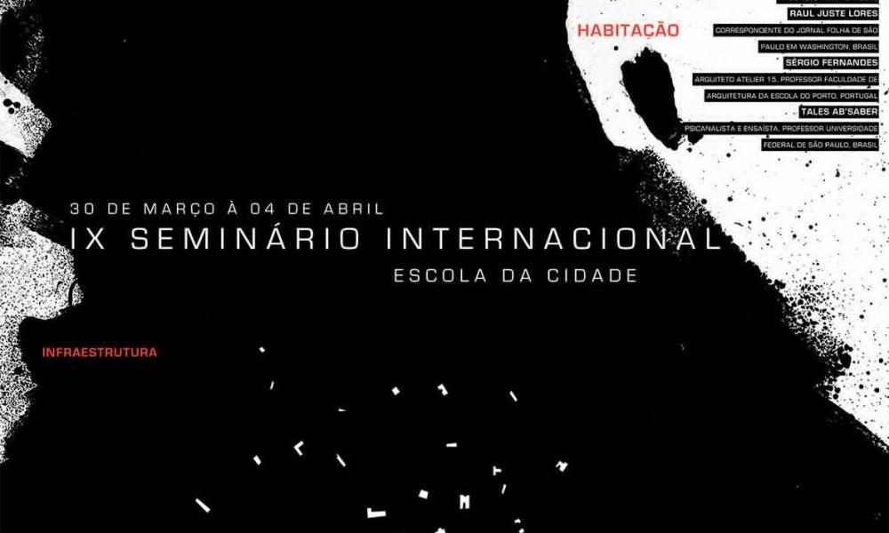 9º Seminário Internacional HABITAÇÃO – Infraestrutura, Espaço Público e Gestão, na Escola da Cidade