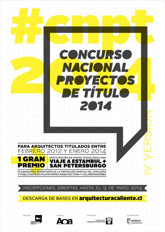 Abierta la Convocatoria 2014 del Concurso Nacional de Proyectos de Título (CNPT), Courtesy of GAC