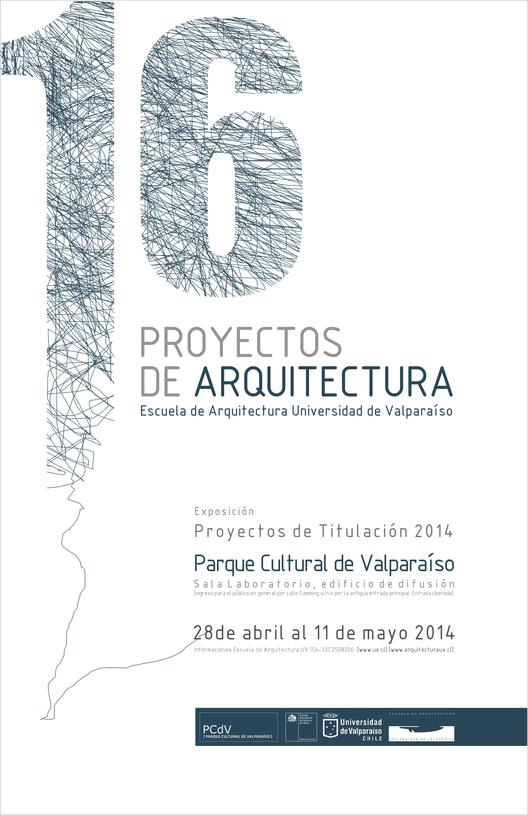 Exposición '16 Proyectos de Arquitectura' / Valparaíso