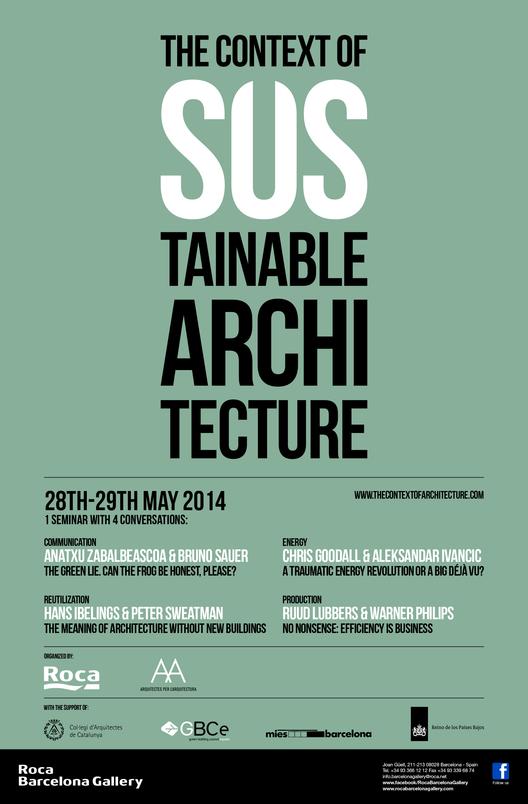 Seminario 'The Context of Sustainable Architecture' / Barcelona, España