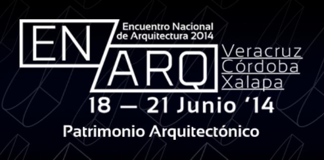 ENARQ 2014 / Encuentro Nacional de Arquitectura