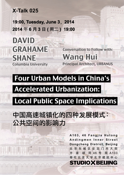 Lecture / Four Urban Models in China's Accelerated Urbanization: Local Public Space Implications