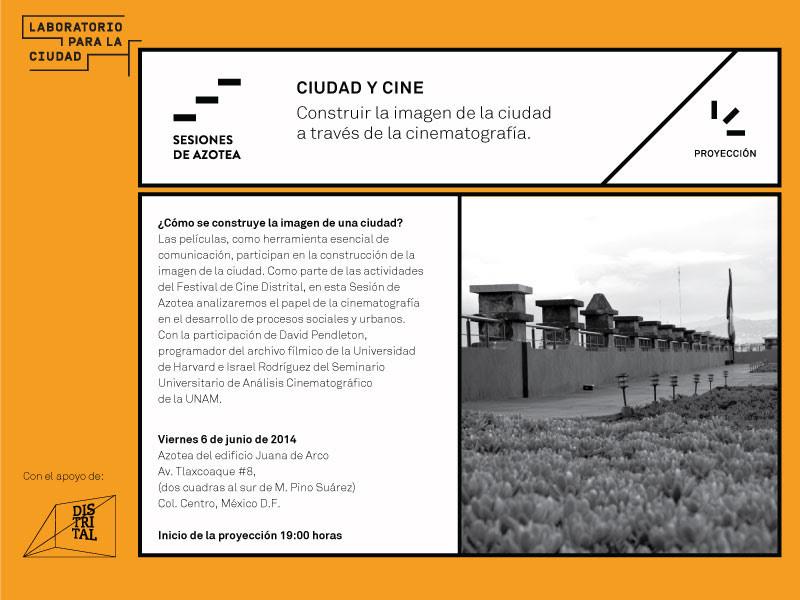Sesiones de Azotea N. 004 / Proyección: Ciudad y Cine