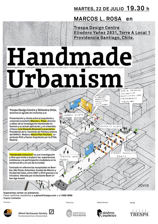 """Presentación y charla """"Handmade Urbanism"""""""