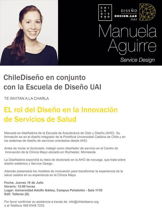 Charla de Manuela Aguirre: El rol del diseño en la innovación de servicios de salud / UAI + Chile Diseño