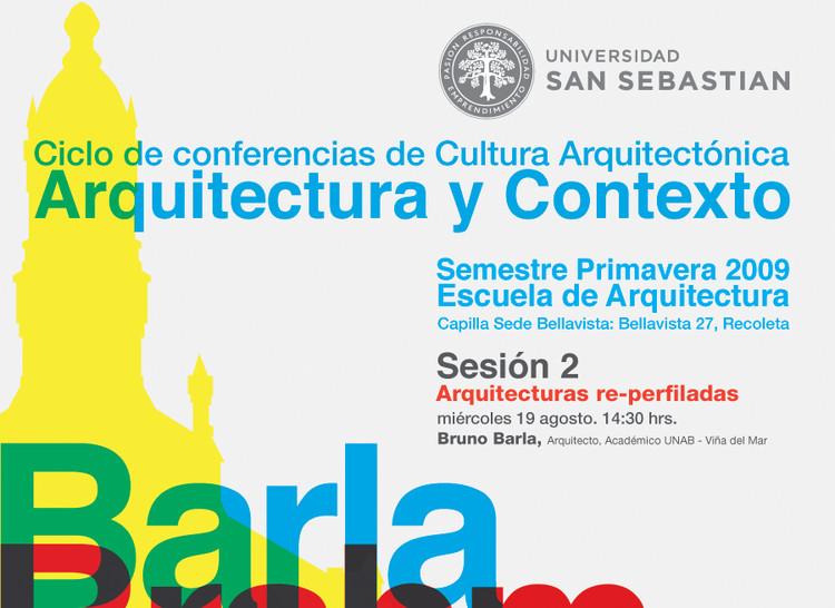 Ciclo de  Conferencias de Cultura Arquitectónica: Sesión Dos, Bruno Barla