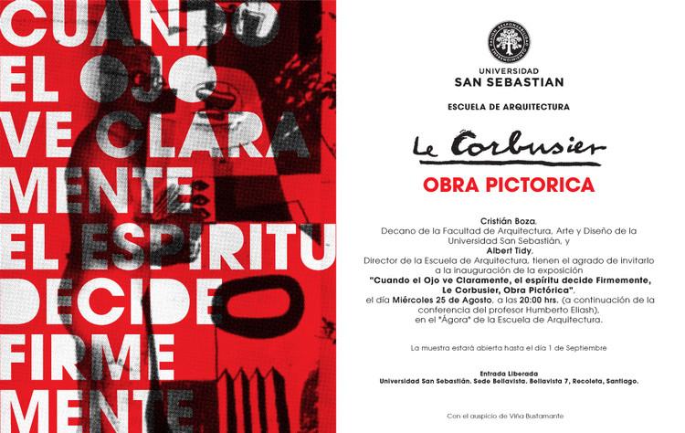 """Inauguración Exposición  """"Cuando el Ojo ve Claramente, el Espíritu decide Firmemente, Le Corbusier, Obra Pictórica"""""""