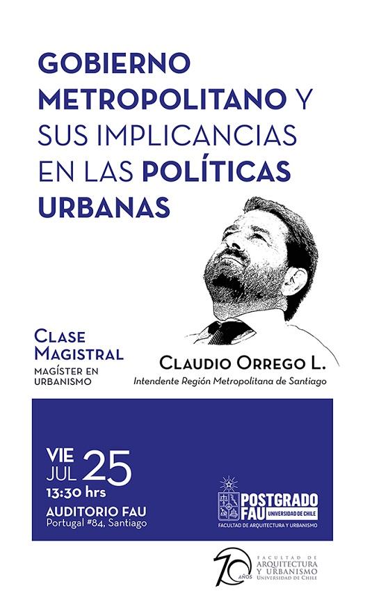 Charla magistral: Gobierno metropolitano y sus implicancias en las políticas urbanas