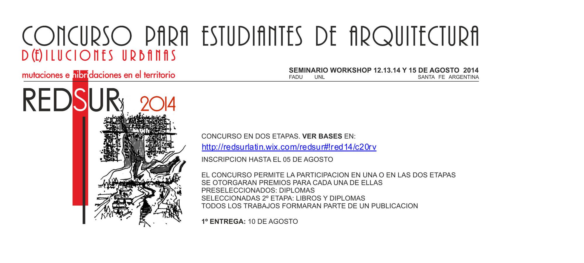 Concurso de Ideas D(e)iluciones urbanas / Santa Fe, Argentina