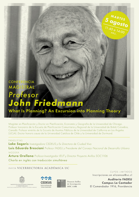 Conferencia magistral John Friedmann: What is planning? / Santiago