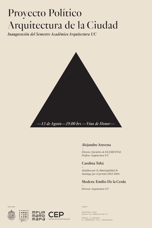 Conferencia del arquitecto Alejandro Aravena y la alcaldesa Carolina Tohá / Escuela de Arquitectura UC