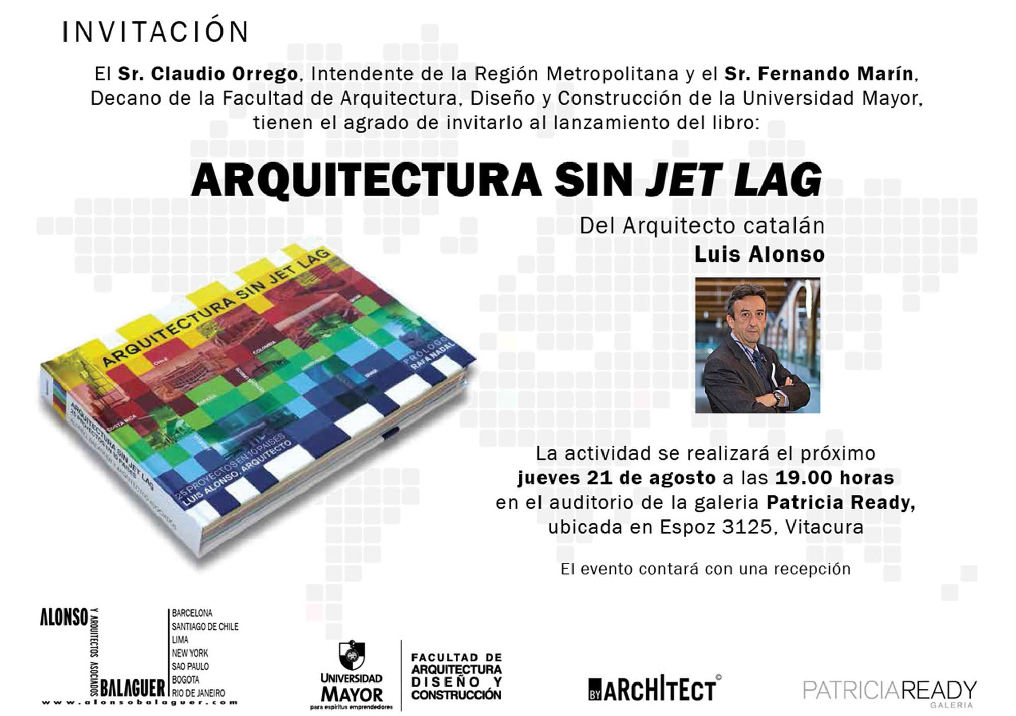 Lanzamiento del libro 'Arquitectura sin Jet Lag' de Luis Alonso / Santiago
