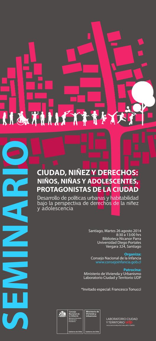 """Seminario """"Ciudad, niñez y derechos: niños, niñas y adolescentes protagonistas de la ciudad"""" / Santiago, Chile"""
