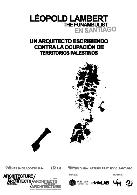 Conferencia: Léopold Lambert, the Funambulist / Santiago