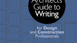 The Architect's Guide to Writing