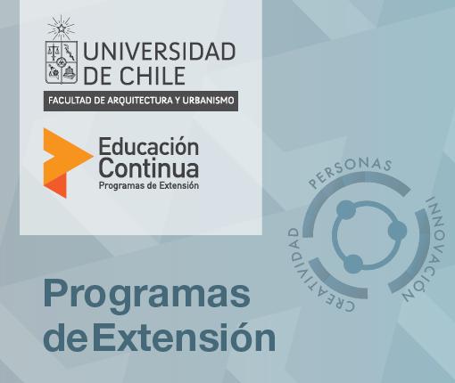 Nuevos Cursos de Perfeccionamiento en la FAU de la Universidad de Chile