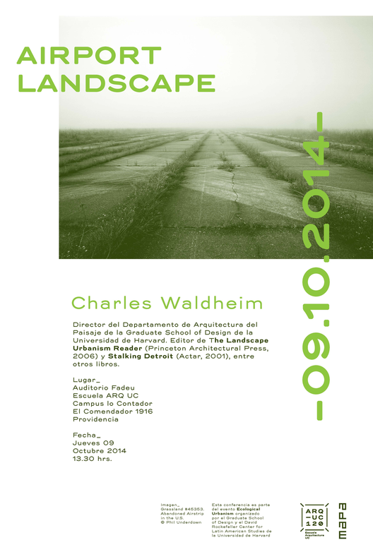 Conferencia Charles Waldheim: Airport Landscape / Santiago