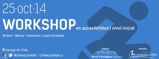 Workshop en Accesibilidad Universal y Ciudad / Santiago / ¡Sorteamos un cupo!