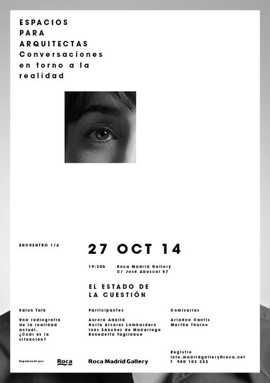 Espacios para arquitectas: conversaciones en torno a la realidad / Madrid, España