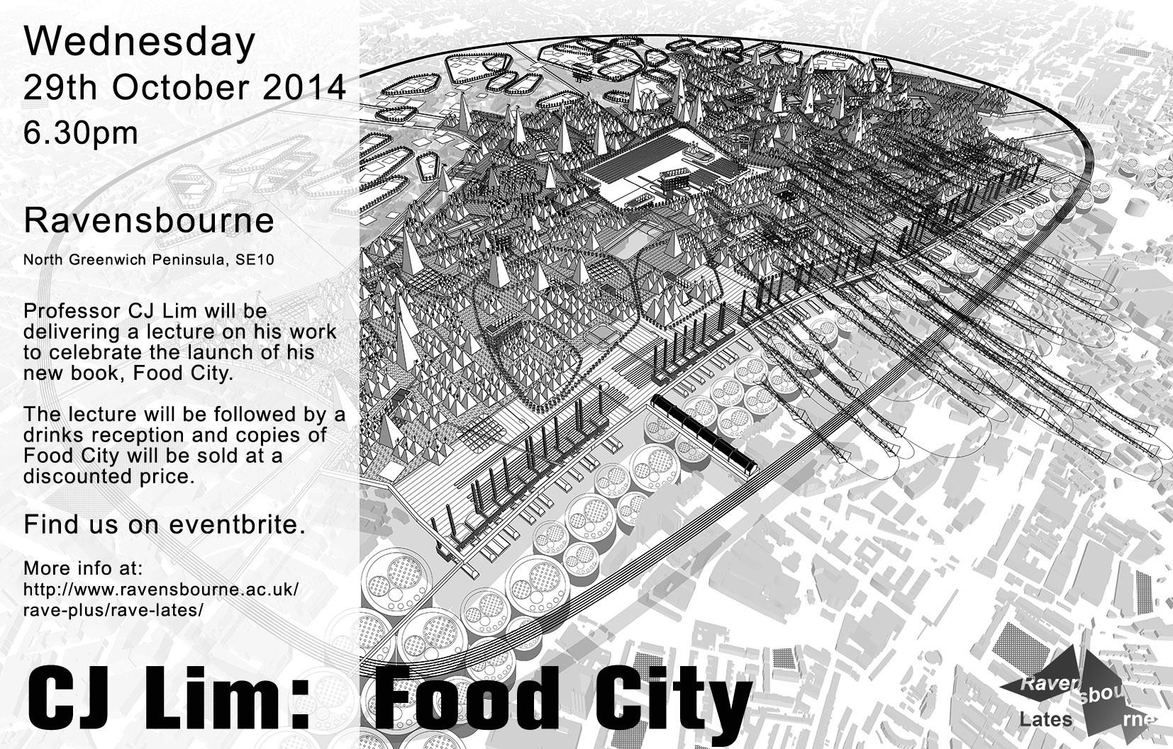 """Bartlett Professor CJ Lim to Launch """"Food City"""" Book at Ravensbourne, © Ravensbourne"""