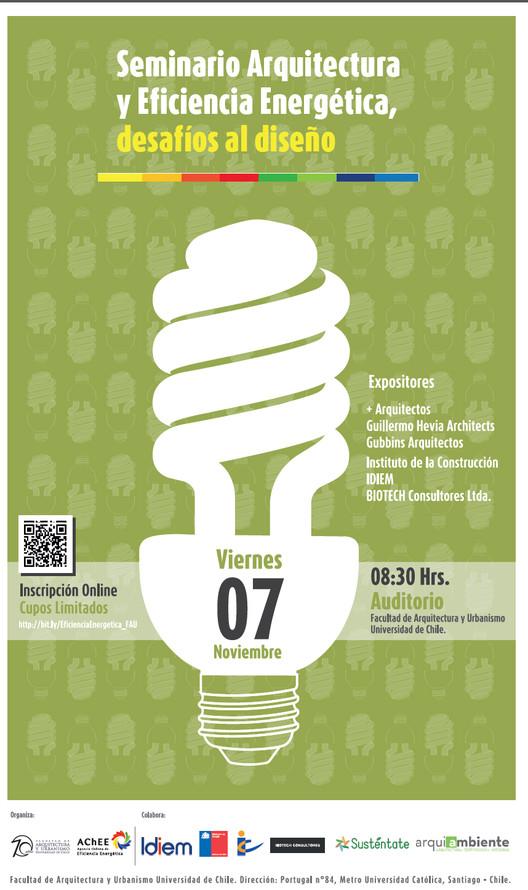 Seminario de Arquitectura y Eficiencia Energética, desafíos al diseño / Santiago, Chile