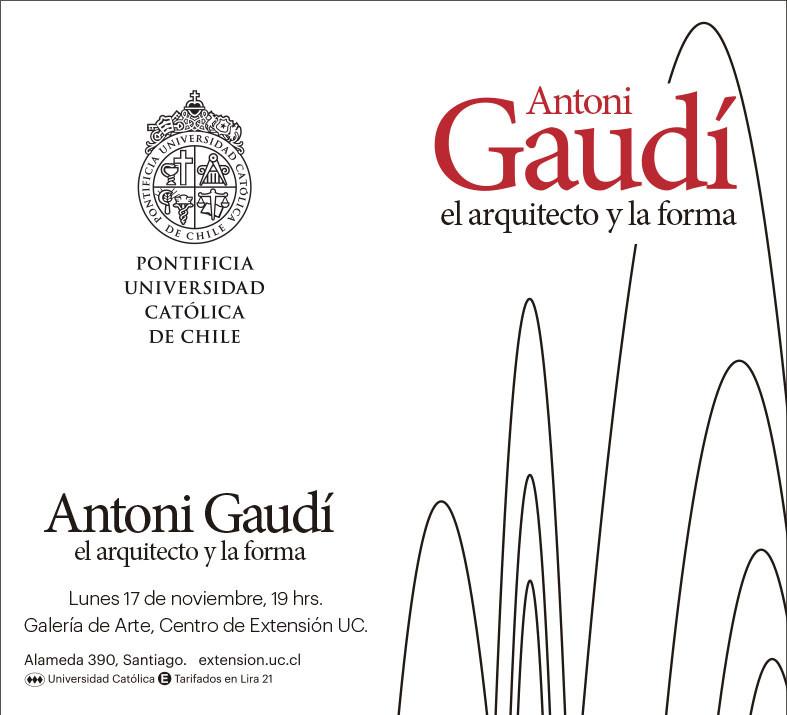 """Exposición """"Gaudí: el arquitecto y la forma"""" / Santiago, Chile"""
