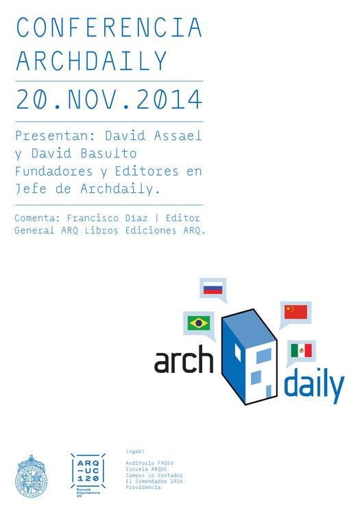 Fundadores de ArchDaily presentan conferencia en Santiago de Chile