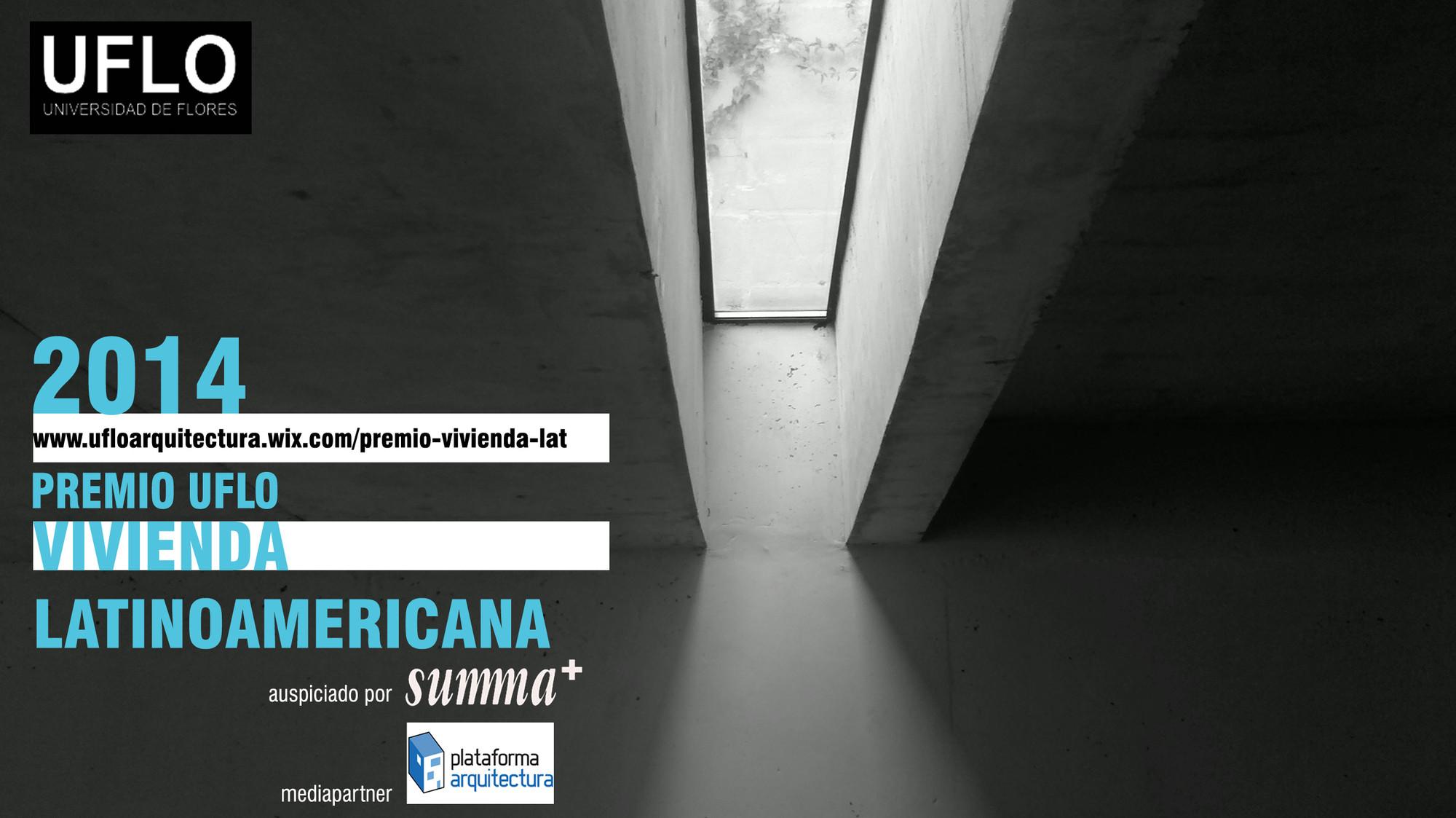 Premio latinoamericano a la mejor vivienda unifamiliar UFLO SUMMA+