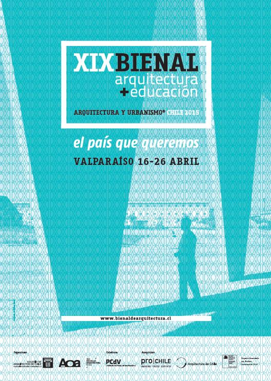 Se abre la convocatoria para la muestra nacional de la XIX Bienal / Valparaíso, Chile
