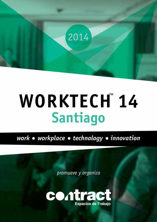WORKTECH 14 SANTIAGO, Chile / ¡Sorteamos una entrada entre nuestros lectores!